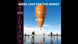 Watch Styx More Love For The Money video