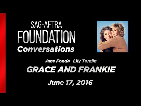 Conversations with Jane Fonda and Lily Tomlin of GRACE AND FRANKIE