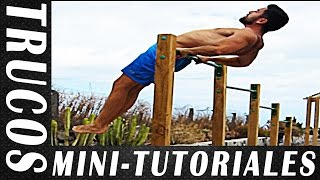 5 MINI-TUTORIALES - Trucos de Street Workout y Calistenia