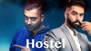 Hostel || sharry mann & Parmish verma || Leaked version