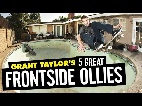 Grant Taylor's 5 Great Frontside Ollies