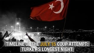 Timeline of the July 15 coup attempt: Turkey