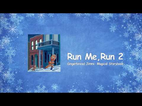 Run Me, Run 2 (sing-along)