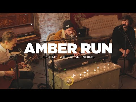 Amber Run - Just My Soul Responding