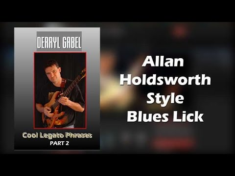 Allan Holdsworth Style Blues Lick