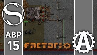 There's Only 2 Of Us | ABPlus Factorio 0.15 Part 15