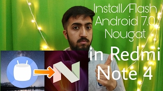 How to install Android 7.0 Nougat in Redmi Note 4 officially (No Root)