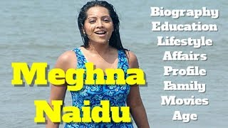 Meghna Naidu Biography | Age | Family | Affairs | Movies | Education | Lifestyle and Profile