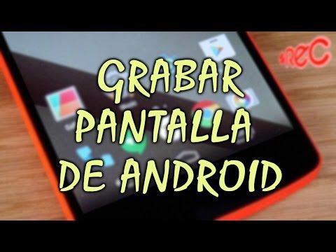 Mejor Aplicación para Grabar la Pantalla de tu Android