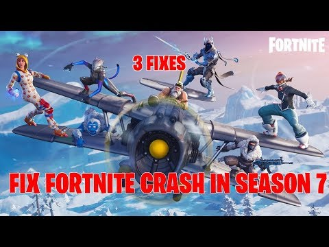 FIX FORTNITE CRASH SEASON 7 [ Unreal Engine CRASH FIX]