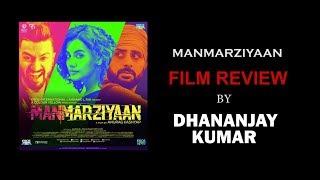 Film Review : Manmarziyan