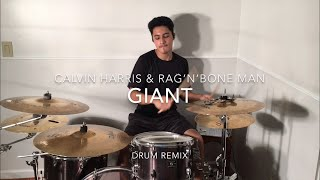Calvin Harris Rag N Bone Man Giant Josh Columbus Drum Remix