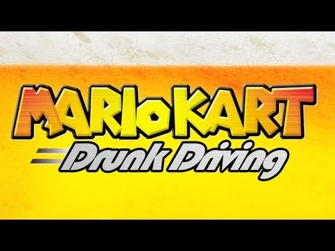 Drinking Games for Gamers: Mario Kart Drunk Driving