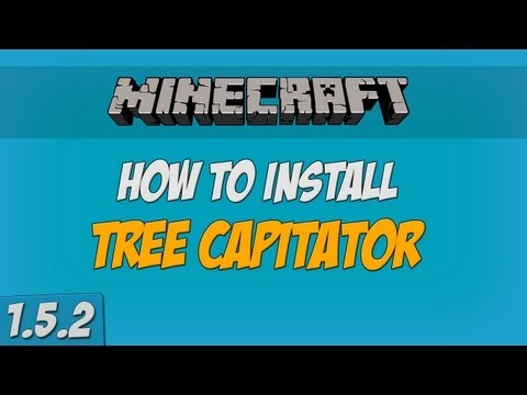 Minecraft - How to install TreeCapitator Mod (1.5.2)