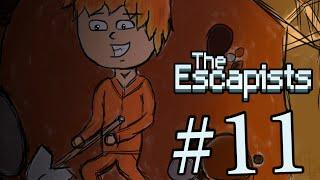 ТЮРЕМНАЯ ЖИЗНЬ! The escapists #11