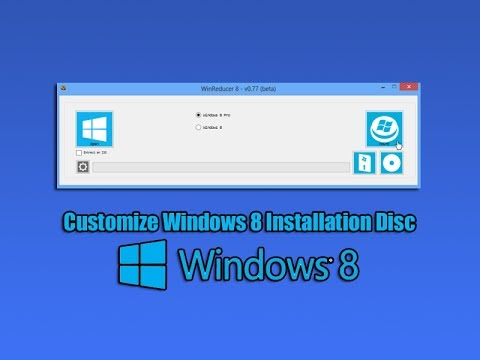 Customize Windows 8 Installation Disc