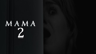 Mama 2 Trailer 2018   FANMADE HD