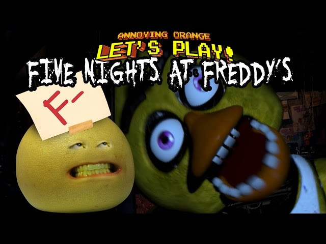 Annoying Orange - Grapefruit FAILS at Five Nights at Freddy's