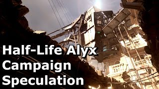 Half-Life: Alyx - Campaign Speculation