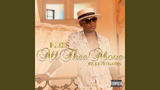 All Thee Above Feat Kevin Gates