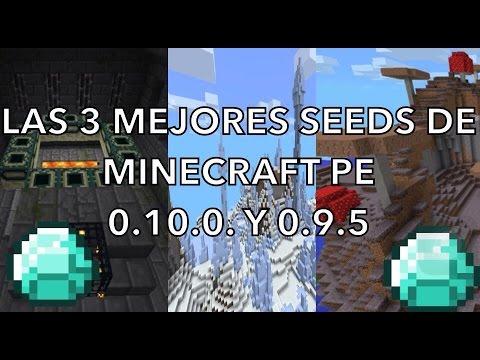 3 SEEDS SUPER ÉPICAS PARA MINECRAFT PE 0.10.0 y 0.9.5.