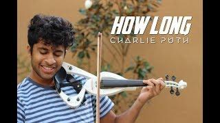 Download Lagu How Long (Charlie Puth) - Violin Cover Gratis STAFABAND