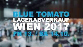 download lagu Blue Tomato // Lagerabverkauf 2017 Wien //  Teaser gratis