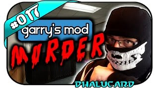 GARRY'S MOD MURDER #017 - RUN FOR YOUR LIFE - Let's Play Murder - Dhalucard