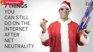 FCC Chairman Ajit Pai Explains 7 Things to do after Net Neutrality!!