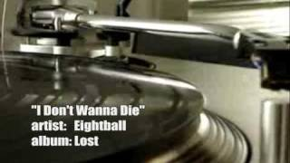 Watch Eightball I Dont Wanna Die video