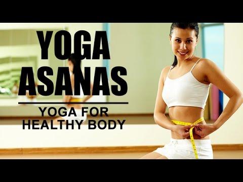 Yoga For Healthy Body | Yoga Asanas video