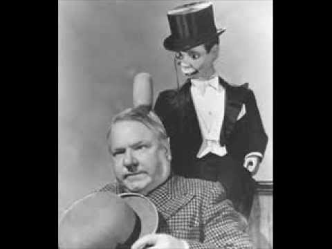 W.C. FIELDS on radio with EDGAR BERGEN & CHARLIE McCARTHY