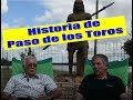 Historia de Paso de los Toros por Chito Aizpún