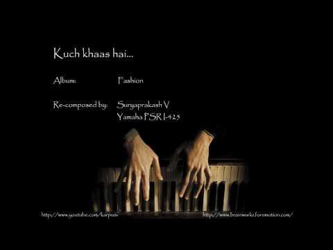Kuch khaas hai  (Piano)