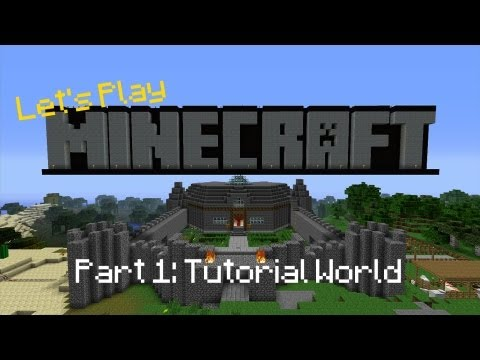 Lets Play: Minecraft Tutorial World Part 1