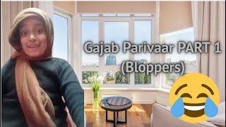 Bloopers l Gajab Parivaar part - 1 l Creative Baby Ridhima