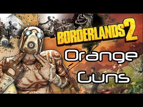 ★Borderlands 2- How to get Orange (legendary) Guns [SPOILERS]