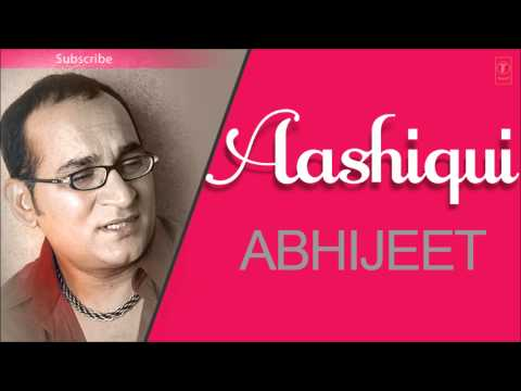 Yaad Karne Se Tujhko Full Song Abhijeet Bhattacharya - Aashiqui Album Songs video
