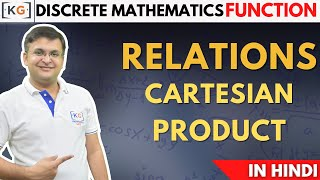 Relations | Cartesian Product | Discrete Mathematics | structure - part 1