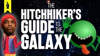The Hitchhiker's Guide to the Galaxy –Thug Notes Summary & Analysis