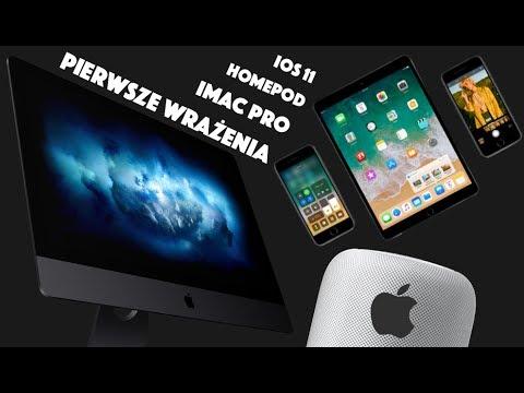 iMac PRO, HomePod i iOS 11 | Pierwsze Wrażenia