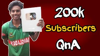 200K SUBSCRIBERS SPECIAL QnA