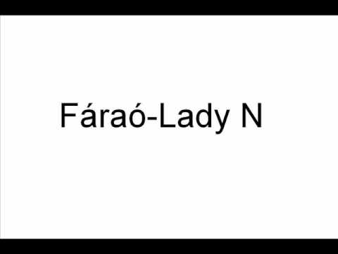 Fáraó - Lady N