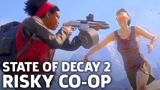 State Of Decay 2's Co-Op Isn't Messing Around