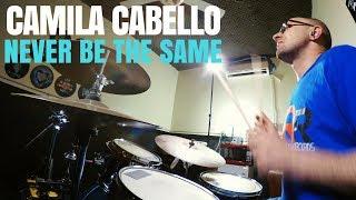 "Download Lagu CAMILA CABELLO ""NEVER BE THE SAME"" DRUM COVER Gratis STAFABAND"
