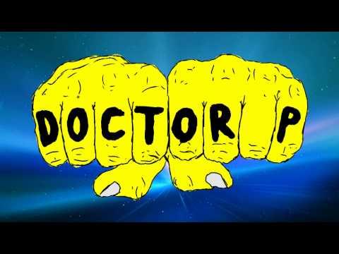 Doctor P - Shishkabob - HD
