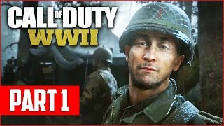 Call of Duty WW2 Campaign Gameplay Walkthrough, Part 1! (COD WW2 PS4 Pro Gameplay)