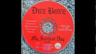 Dre Bone - Lots Of Niggaz