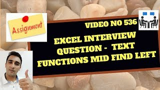Learn Excel - Video 536 - Excel Interview question - Split the TEXT using MID LEFT FIND