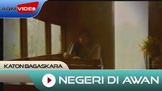 Katon Bagaskara Negeri Di Awan Official Audio